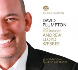 David Plumpton: The Music of Andrew Lloyd Webber - Gold Collection