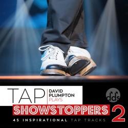 David Plumpton: Tap Showstoppers 2
