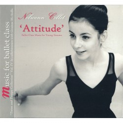 Nolwenn Collet: Attitude - Ballet Class Music for Young Dancers