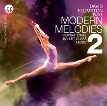 David Plumpton: Modern Melodies 2 - Ballet CD
