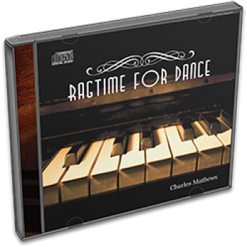 Charles Mathews: Ragtime for Dance CD