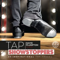 David Plumpton: Tap Showstoppers - 45 Piano Tracks for Tap Class