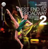 David Plumpton: West End to Broadway 2 - Ballet CD
