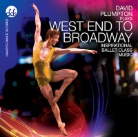 David Plumpton: West End to Broadway - Ballet CD