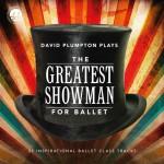 David Plumpton: The Greatest Showman