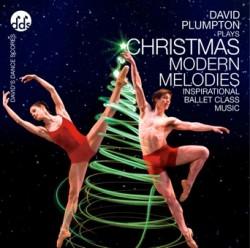 David Plumpton: Christmas Modern Melodies - Ballet CD