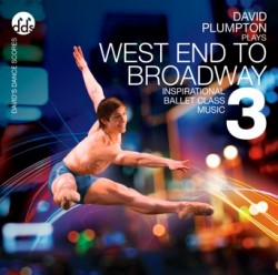 David Plumpton: West End to Broadway 3 - Ballet CD