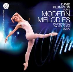 David Plumpton: Modern Melodies - Ballet CD