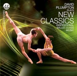 David Plumpton: New Classics - Ballet CD