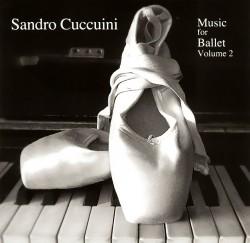 Sandro Cuccuini: Music for Ballet Volume 2 Front