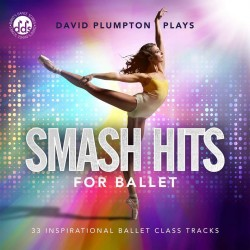 David Plumpton: Smash Hits for Ballet