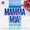 David Plumpton: Mamma Mia for Ballet