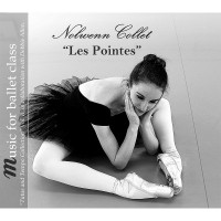 Nolwenn Collet: Les Pointes - Ballet music for pointe class